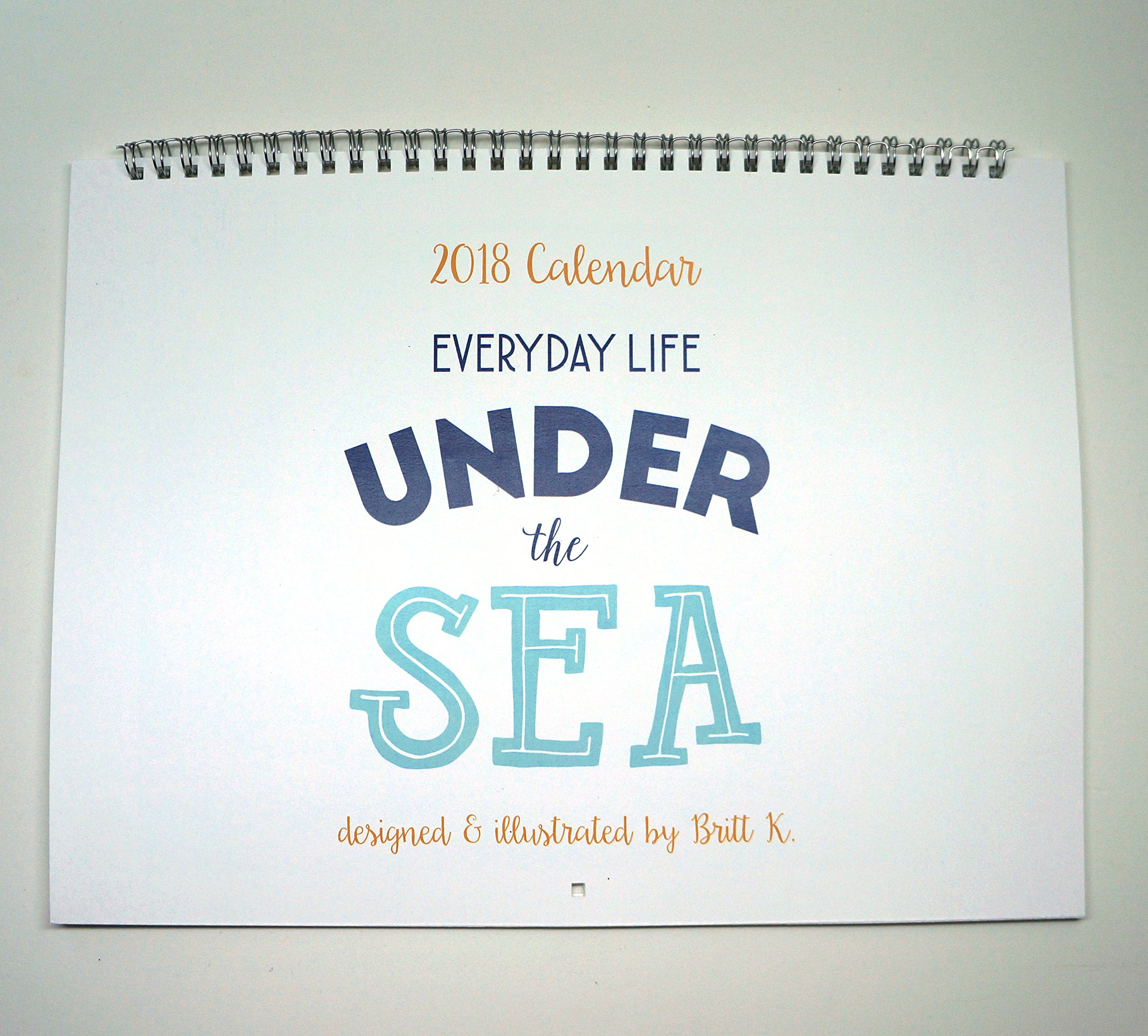 2018 Everyday Life Under the Sea, Large Watercolor Illustrated Hanging Calendar: Free Shipping!