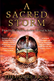 A Sacred Storm: An epic historical fantasy for fans of Bernard Cornwall and George RR Martin (The Wanderer Chronicles)