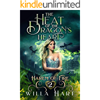 The Heat of the Dragon's Heart: A Reverse Harem Paranormal Fantasy Romance (Harem of Fire Book 2) (English Edition)