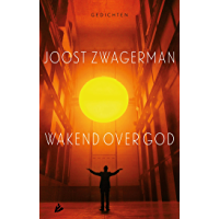Wakend over God