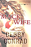 MACK THE WIFE (Overbearing Billionaires Book 1)
