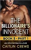 The Billionaire's Innocent - Part 1 (The Forbidden Series - The Billionaire's Innocent)