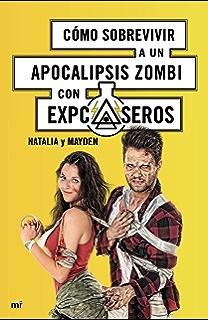 Cómo sobrevivir a un apocalipsis zombi (Spanish Edition)