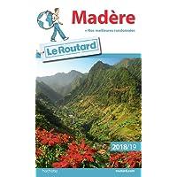 Guide du Routard Madère 2018/19: + nos meilleures randonnées