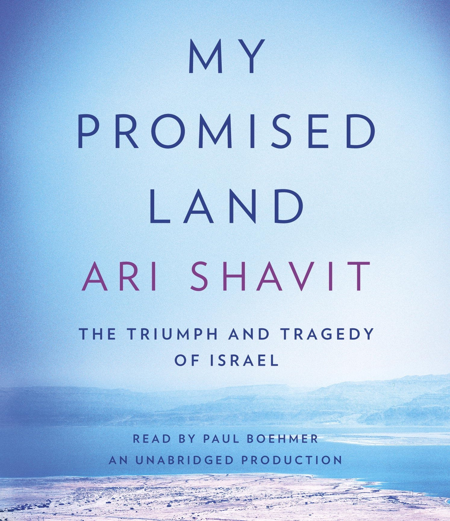 My Promised Land: The Triumph and Tragedy of Israel by Random House Audio
