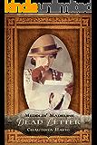 Dead Letter (Meddlin' Madeline Mysteries Book 4)