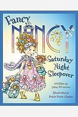 Fancy Nancy: Saturday Night Sleepover Kindle Edition