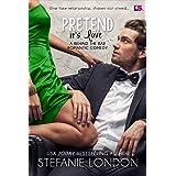 Pretend It's Love (Behind the Bar Book 2)