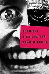 TERMINAL: A Collection Of Horror Novellas