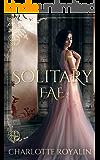 Solitary Fae (Humans vs Fae Book 2)