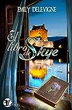El libro de Skye (Saga Viajeros en el Tiempo nº 1)