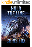 Hold The Line (The Void Wraith Saga Book 5)