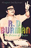 R.D. Burman: The Prince of Music