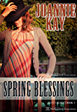 Spring Blessings (Rusty Bucket Book 3)