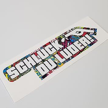 Folien Zentrum Schluck Du Luder Shocker Hand Auto Aufkleber Jdm Tuning Oem Dub Decal Stickerbomb Bombing Sticker Illest Dapper Fun Oldschool Auto