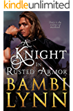 A Knight in Rusted Armor (The Knights of Stonebridge, Series 1, Book 1)
