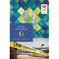 Scraps of Evidence (Quilts of Love Series)