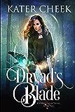 Dryad's Blade (Kit Melbourne Book 2)
