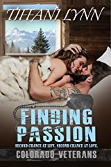 Finding Passion (Colorado Veterans Book 3) Kindle Edition
