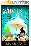 The Witch's Mind: (A Cozy Witch Mystery) (One Part Witch Book 9)