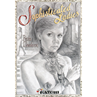 Sophisticated Ladies (PETITS PETARDS) (French Edition)