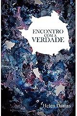 ENCONTRO COM A VERDADE (Portuguese Edition) Kindle Edition