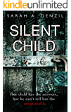 Silent Child (English Edition)