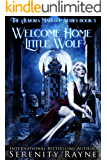 Welcome Home Little Wolf: The Aurora Marelup Series