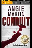Conduit (An Emily Monroe Novel, Book One)