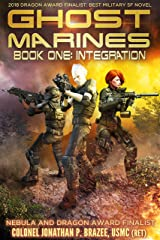 Integration (Ghost Marines Book 1) Kindle Edition