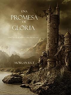 Una Promesa De Gloria (Libro #5 De El Anillo Del Hechicero) (Spanish