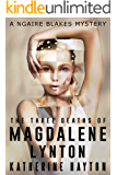 The Three Deaths of Magdalene Lynton (A Ngaire Blakes Mystery Book 1)