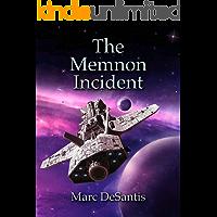 The Memnon Incident: The Complete Novel (Parts 1-4) (The Memnon War  Book 1)