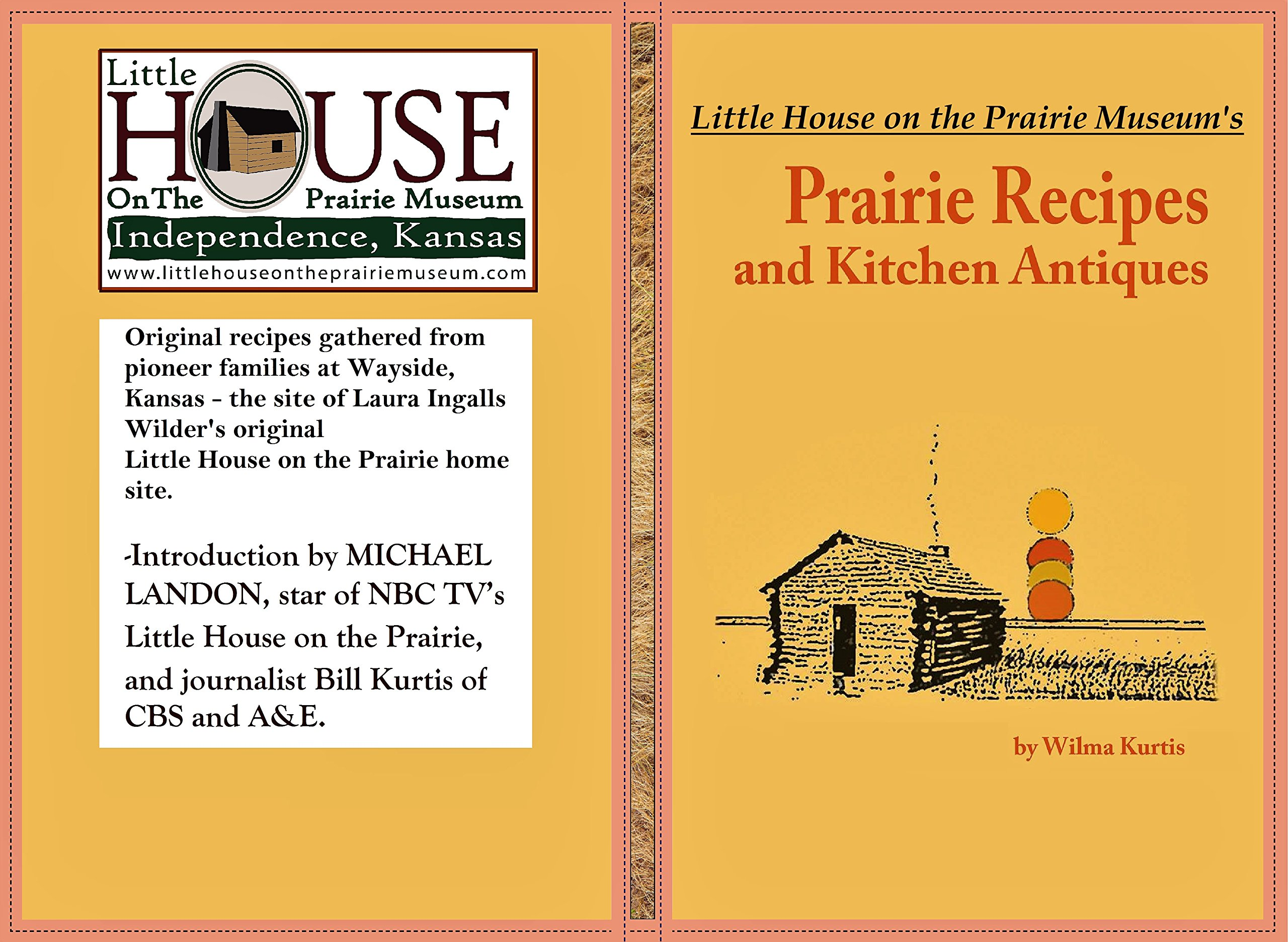Little House On The Prairie's Prairie Recipes And Kitchen Antiques  English Edition