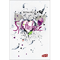 Splitterherz (Splitterherz-Trilogie 1) (German Edition)