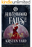 The Fall (Havenwood Falls High Book 3)