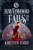 The Fall: (A Havenwood Falls High Novella)