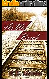 As We Break