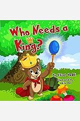 Who Needs a King?