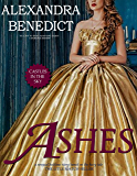 ASHES (Castles in the Sky Book 1)