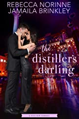 The Distiller's Darling (The River Hill Series Book 2) Kindle Edition