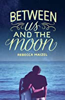 Between Us And The Moon (English