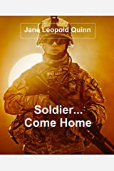 Soldier, Come Home Kindle Edition