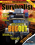 Time to Bug Out! [Survivalist Magazine Issue #22]