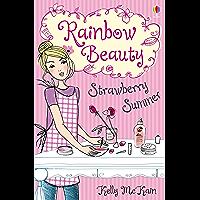 Strawberry Summer: Rainbow Beauty (Book 2)