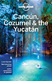 Cancun, Cozumel & the Yucatan [English]