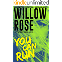You Can Run: A heart gripping, fast paced thriller (7th Street Crew Book 2)