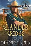 Lander Ridge (Iron Feather Brothers Series Book 3)