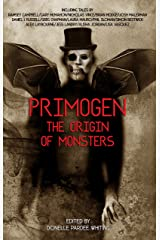 Primogen: Origin of Monsters Kindle Edition