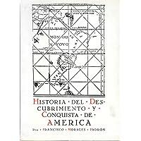 Historia del Descubrimiento y Conquista de America (Manuales) (Spanish Edition)